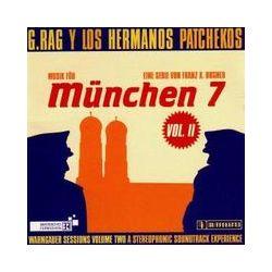 Musik: München 7-Vol.2  von G.Rag Y. Los Hermanos Patchekos