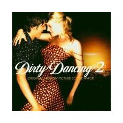 Musik: Dirty Dancing 2  von Dirty Dancing (Motion Picture Soundtrack)