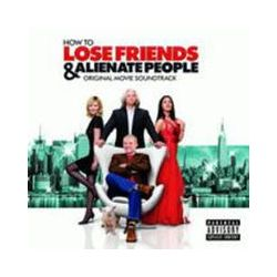 Musik: How To Lose Friends And Alienate People  von OST