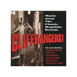Musik: Cliffhangers!Music From Classic Republic Serials  von OST