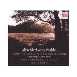 Musik: Abschied Vom Walde  von Vocal Concert Dresden, Peter Kopp