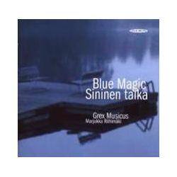 Musik: Blue Magic-Sininen Taika  von Riihimäki, Grex Musicus