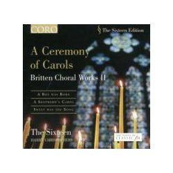 Musik: A Ceremony of Carols-Chorwerke Vol.2  von Phillips, Williams, Christophers, The Sixteen