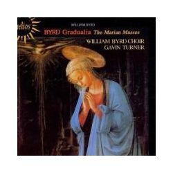 Musik: Gradualia:The Marian Masses  von William Byrd Choir, G. Turner