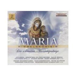 Musik: Maria Himmelkönigin-die schönsten Mariengesange  von Dresdner Kreuzchor, RIAS Kammerchor, Wiener Sängerknaben, Peter Schreier
