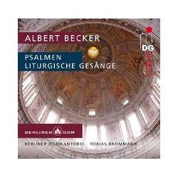 Musik: Liturgische Gesänge Für Das Kirchenjahr op.46  von Tobias Brommann, Berliner Domkantorei