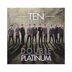 Musik: Double Platinum  von The Ten Tenors