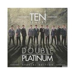 Musik: Double Platinum (Special Edition)  von The Ten Tenors