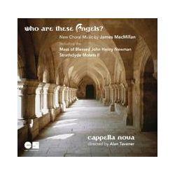 Musik: Who Are These Angels?  von Capella Nova
