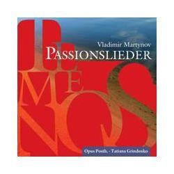 Musik: Temenos-Passionslieder  von Opus Posth., Tatiana Grindenko