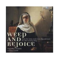 Musik: Weep And Rejoice-Music For Holy Week  von Cappella Artemisia, Candace Smith