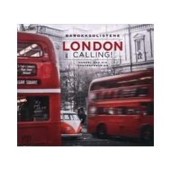 Musik: London Calling!  von Semmingsen, Eike, Barokksolistene