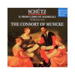 Musik: Il Primo Libro De Madrigali  von The Consort Of Musicke
