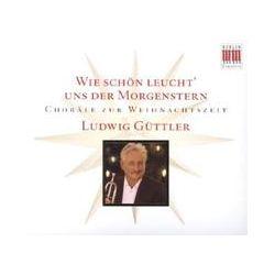 Musik: Wie Schön Leucht Uns Der Morgenstern  von Güttler, Kircheis, Virituosi Saxoniae