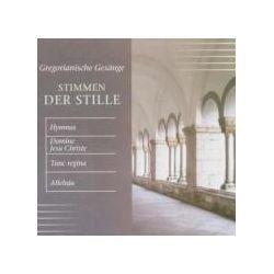 Musik: Stmmen Der Stille-Gregorianische Gesänge