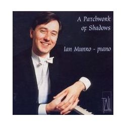 Musik: A Patchwork of Shadows  von Ian Munro