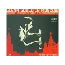 Musik: Glenn Gould in Moscow  von Glenn Gould