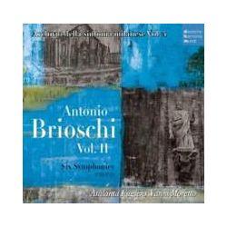 Musik: Antonio Brioschi  Vol.2-Six Symphonies  von Vanni Moretto
