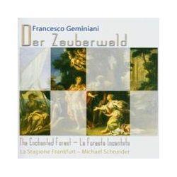 Musik: Der Zauberwald,Concerti Grossi  von La Stagione Frankfurt, Michael Schneider