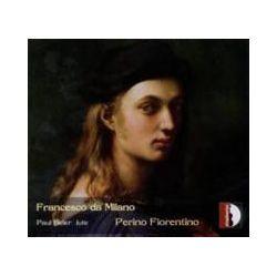 Musik: Francesco da Milano e Perino Fiorentino  von Paul Beier