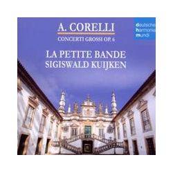 Musik: Concerti Grossi Op.6  von Sigiswald Kuijken, La Petite Bande