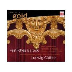 Musik: Festliches Barock  von Ludwig Blechbläserensemble Güttler