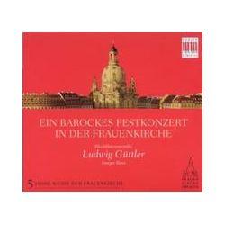 Musik: Ein Barockes Festkonzert In Der Frauenkirche  von Blechbläserensemble Ludwig Güttler, Semper Brass