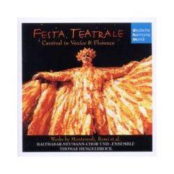 Musik: Festa Teatrale/Karnival in Venedig und Florenz  von Hengelbrock