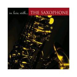 Musik: In Love with The Saxophone