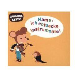 Musik: Mama,ich entdecke Instrumente