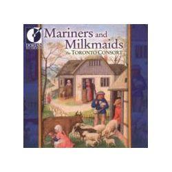 Musik: Mariners And Milkmaids  von The Toronto Consort