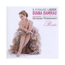Musik: Poesie: Strauss-Orchesterlieder  von Diana Damrau, Thielemann, Mp