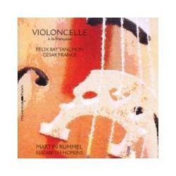 Musik: Violoncelle A La Francaise  von Martin Rummel, Elizabeth Hopkins