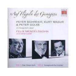 Musik: Im Gespräch über Mendelssohn  von Peter Schreier, Kurt Masur