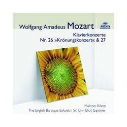 Musik: Klavierkonzert 26 & 27 Krönungskonzert (audior)  von Malcolm Bilson, John Eliot Gardiner, EBS