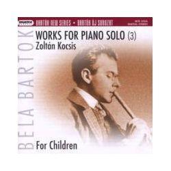 Musik: Werke für Klavier solo vol.3: Für Kinder  von Zoltan Kocsis