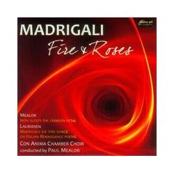 Musik: Madrigali-Fire And Roses  von Paul Mealor
