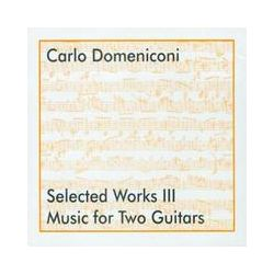 Musik: Selected Works Vol.3 (Music for 2 Guitars)  von Domeniconi,Buschmann,Smits