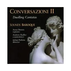 Musik: Conversazioni 2-Duelling Cantatas  von Perkins, Sounds Baroque, Dennis, Radley