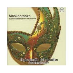 Musik: Maskentänze Aus Der Renaissance Und Frühbarock  von Il Giardinetto Del Paradiso-G.Fuá, Z.Zin, K.A.Lee