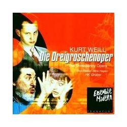 Musik: Die Dreigroschenoper  von Ensemble Modern, Raabe, HAGEN, Gruber