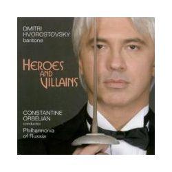 Musik: Heroes And Villains/Hvorostovsky  von Dmitri Hvorostovsky, Philharmonia Rusia