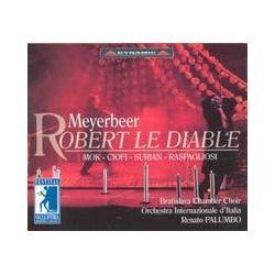 Musik: Robert le Diable  von Orchestra Internazionale d'Italia Opera, Renato Palumbo, Bratislava Chamber Choir