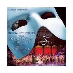 Musik: The Phantom Of The Opera At The Royal Albert Hall  von Andrew Lloyd Webber, Original Cast