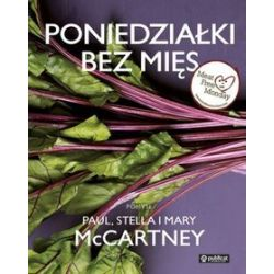 Poniedziałki bez mięs - Paul McCartney, Stella McCartney, Mary McCartney