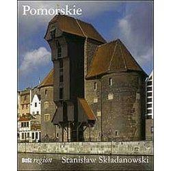Pomorskie - Stanisław Składanowski