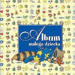 Album małego dziecka