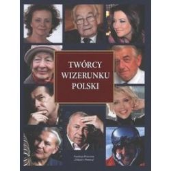 Twórcy wizerunku Polski - Stanisław Kowalski