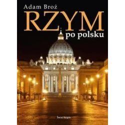Rzym po polsku - Adam Broż
