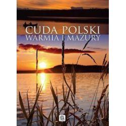 Cuda Polski. Warmia i Mazury -